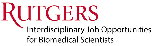 Rutgers Interdisciplinary Job Opportunities for Biomedical Scientists
